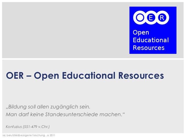 """"""" Bildung soll allen zugänglich sein. Man darf keine Standesunterschiede machen."""" Konfuzius (551-479 v.Chr.) OER – Open Ed..."""