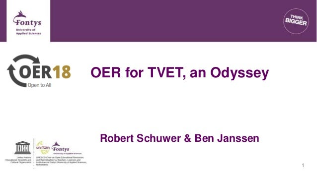 OER for TVET, an Odyssey Robert Schuwer & Ben Janssen 1