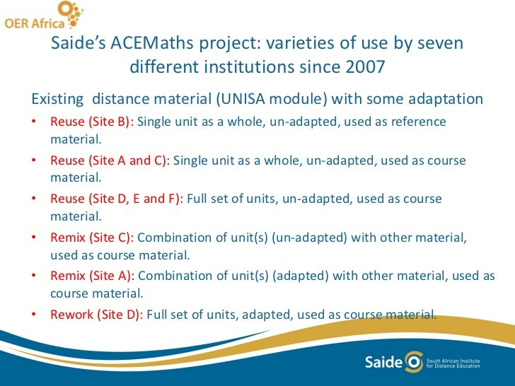 Saide's ACEMaths project: varieties of use by seven different institutions since 2007 <ul><li>Existing  distance material ...