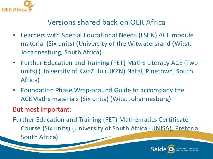 Versions shared back on OER Africa <ul><li>Learners with Special Educational Needs (LSEN) ACE module material (Six units) ...