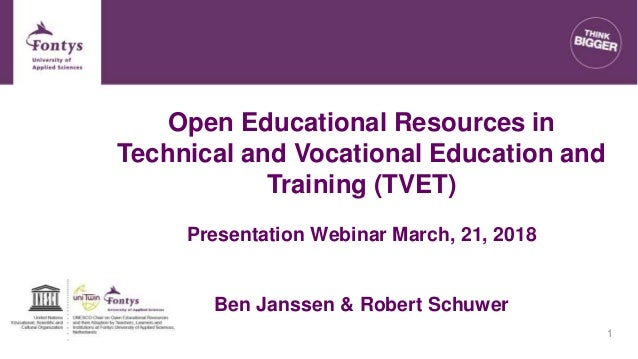 Open Educational Resources in Technical and Vocational Education and Training (TVET) Presentation Webinar March, 21, 2018 ...