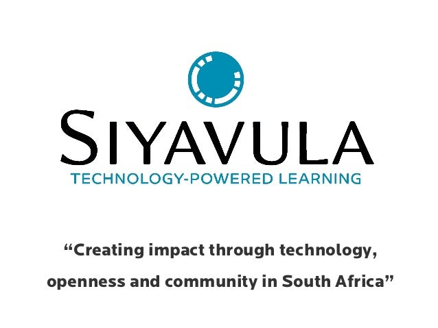 """""""Creating impact through technology, openness and community in South Africa"""""""