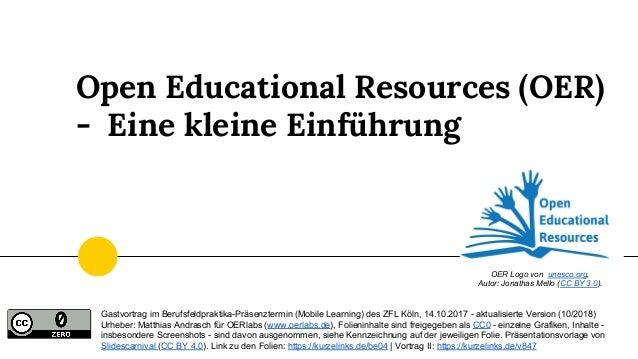 Gastvortrag im Berufsfeldpraktika-Präsenztermin (Mobile Learning) des ZFL Köln, 14.10.2017 - aktualisierte Version (10/201...
