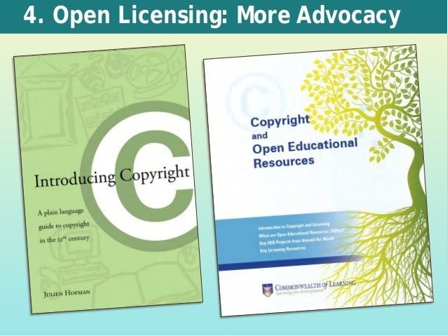 4. Open Licensing: More Advocacy