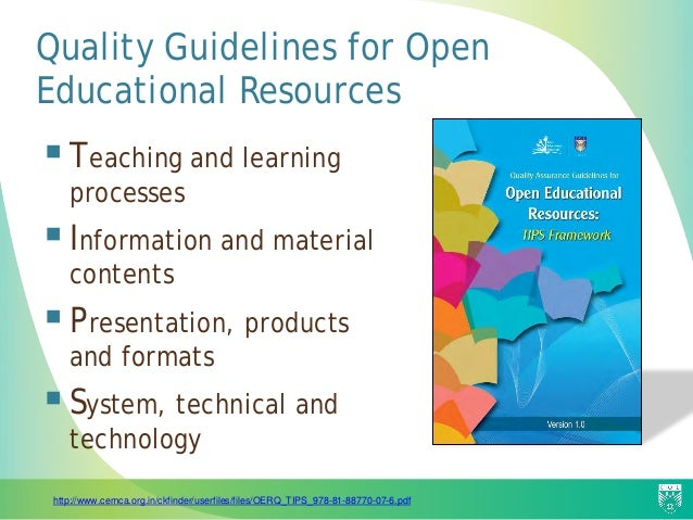 Quality Guidelines for Open Educational Resources Teaching and learning processes Information and material contents Pre...