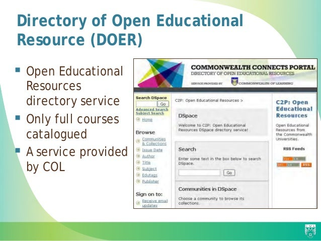 Directory of Open Educational Resource (DOER)  Open Educational Resources directory service  Only full courses catalogue...