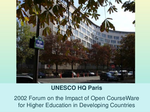 UNESCO HQ Paris 2002 Forum on the Impact of Open CourseWare for Higher Education in Developing Countries