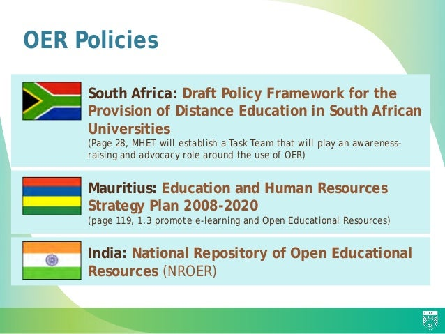 OER Policies  South Africa: Draft Policy Framework for the Provision of Distance Education in South African Universities ...