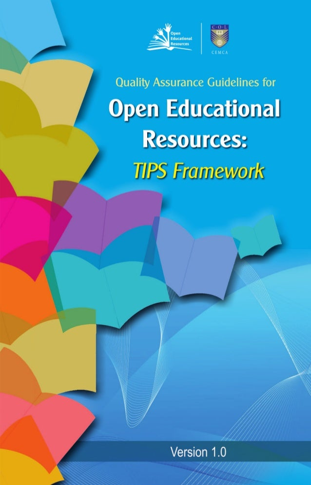 Quality Assurance Guidelines for Open Educational Resources: TIPS Framework 4