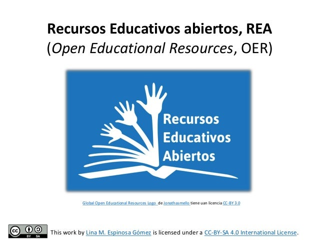 Recursos Educativos abiertos, REA (Open Educational Resources, OER)  Global Open Educational Resources Logo de Jonathasmel...
