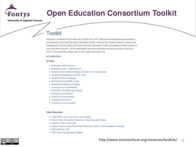13  Open Education Consortium Toolkit  http://www.oeconsortium.org/resources/toolkits/