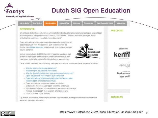 14  Dutch SIG Open Education  https://www.surfspace.nl/sig/5-open-education/50-kennismaking/