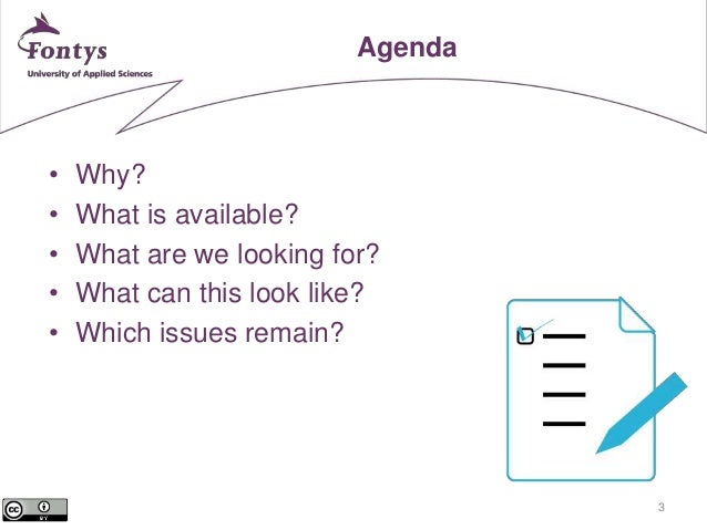 3  Agenda  • Why?  • What is available?  • What are we looking for?  • What can this look like?  • Which issues remain?