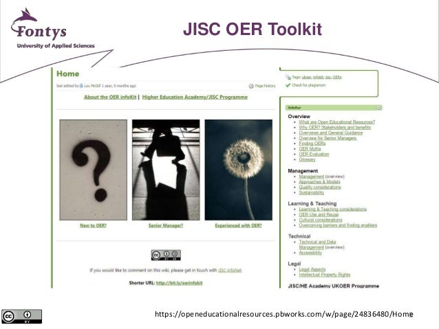 8  JISC OER Toolkit  https://openeducationalresources.pbworks.com/w/page/24836480/Home