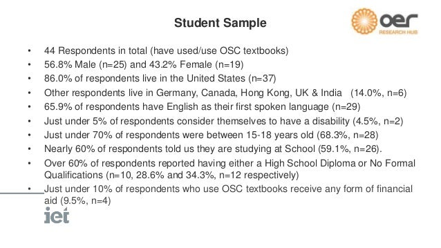 Educator Sample  • 82 Respondents in total (have used/use OSC textbooks)  • 75.3% Male (n=61) and 24.7% Female (n=20)  • O...