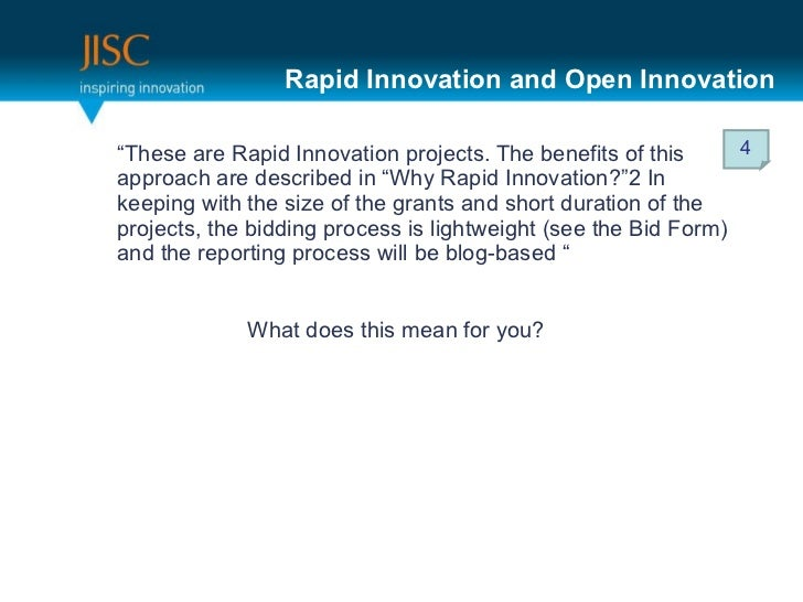 """Rapid Innovation and Open Innovation <ul><li>"""" These are Rapid Innovation projects. The benefits of this approach are desc..."""