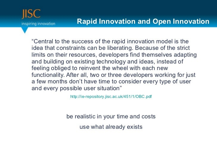 """Rapid Innovation and Open Innovation <ul><li>"""" Central to the success of the rapid innovation model is the idea that const..."""