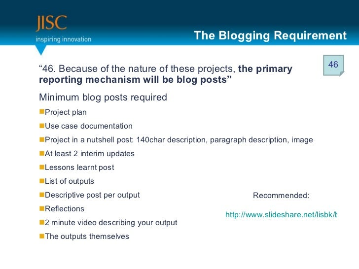 """The Blogging Requirement <ul><li>"""" 46. Because of the nature of these projects,  the primary reporting mechanism will be b..."""