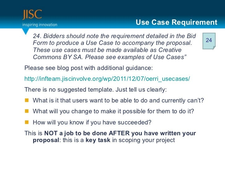 Use Case Requirement <ul><li>24. Bidders should note the requirement detailed in the Bid Form to produce a Use Case to acc...