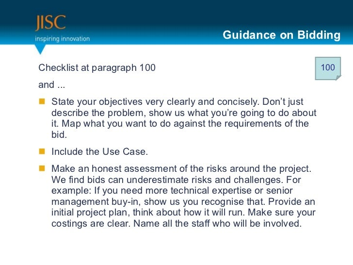 Guidance on Bidding <ul><li>Checklist at paragraph 100 </li></ul><ul><li>and ... </li></ul><ul><li>State your objectives v...