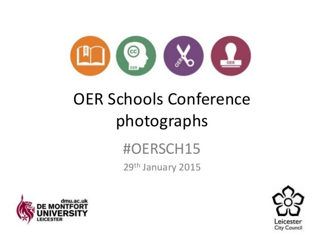 OER Schools Conference photographs #OERSCH15 29th January 2015