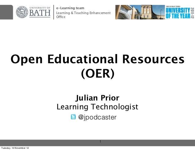 e-Learning team                          Learning & Teaching Enhancement                          Office       Open Educat...