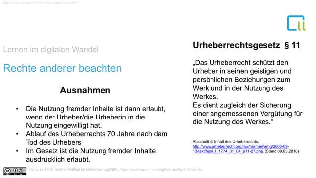 Lernen im digitalen Wandel 1 http://www.gesetze-im-internet.de/urhg/index.html Rechte anderer beachten Urheberrechtsgesetz...