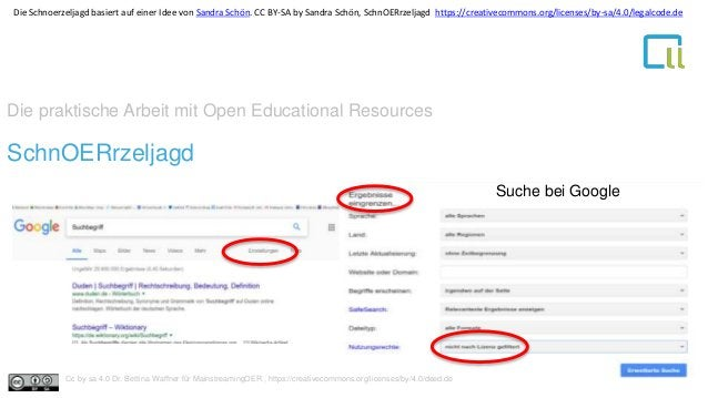 Die praktische Arbeit mit Open Educational Resources 1SchnOERrzeljagd Dr. Bettina Waffner Learning Lab – Universität Duisb...