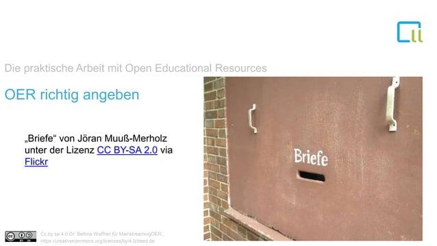 """Die praktische Arbeit mit Open Educational Resources 1OER richtig angeben """"Briefe"""" von Jöran Muuß-Merholz unter der Lizenz..."""