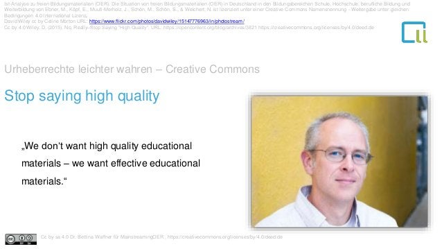 """Urheberrechte leichter wahren – Creative Commons 1Stop saying high quality """"We don't want high quality educational materia..."""