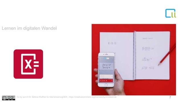 Lernen im digitalen Wandel 7Cc by sa 4.0 Dr. Bettina Waffner für MainstreamingOER , https://creativecommons.org/licenses/b...