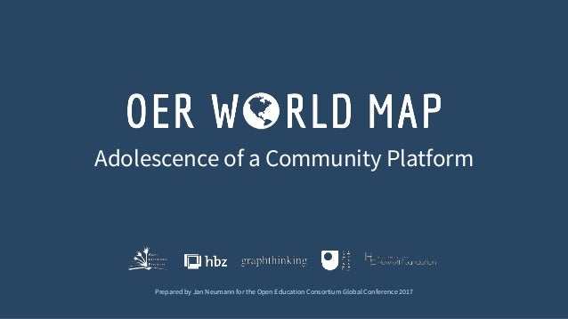 Adolescence of a Community Platform Prepared by Jan Neumann for the Open Education Consortium Global Conference 2017