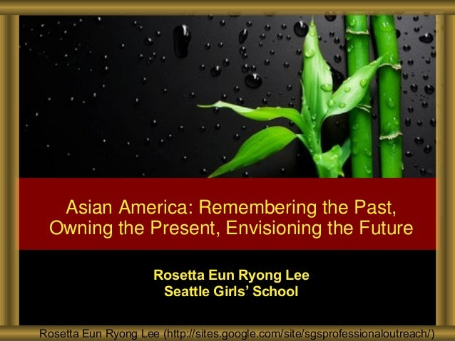 Rosetta Eun Ryong Lee (http://sites.google.com/site/sgsprofessionaloutreach/) Rosetta Eun Ryong Lee Seattle Girls' School ...