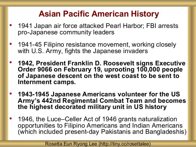 Asian Pacific American History  1941 Japan air force attacked Pearl Harbor; FBI arrests pro-Japanese community leaders  ...
