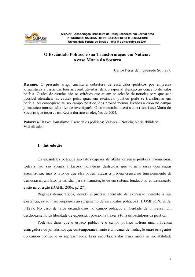 SBPJor - Associação Brasileira de Pesquisadores em Jornalismo 5º ENCONTRO NACIONAL DE PESQUISADORES EM JORNALISMO Universi...
