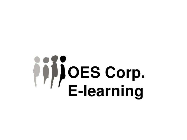 OES Corp. <br />E-learning<br />