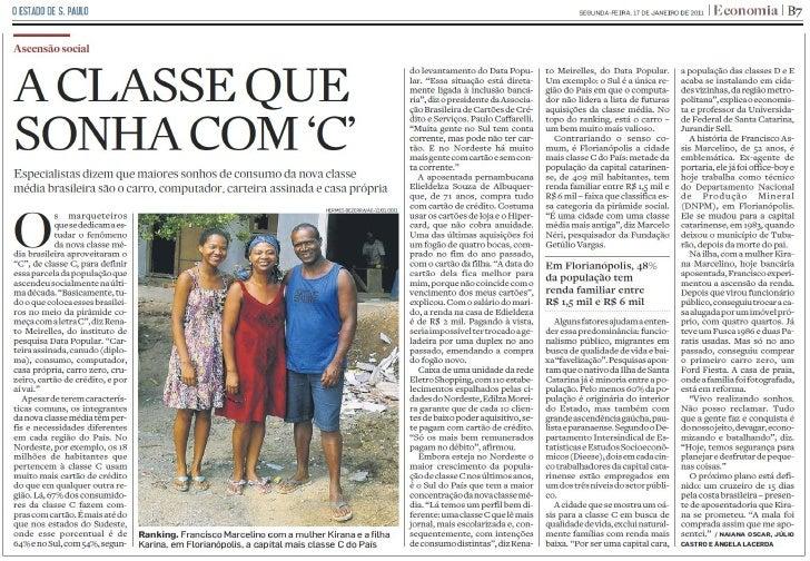 O Estado de S. Paulo - A classe que sonha com 'C'