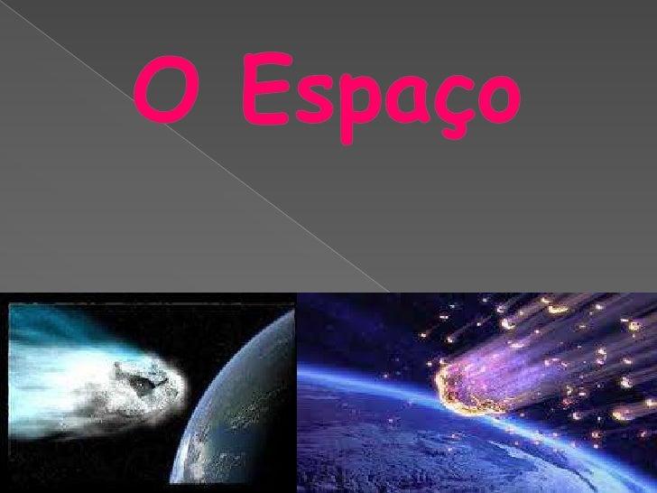 O espaço