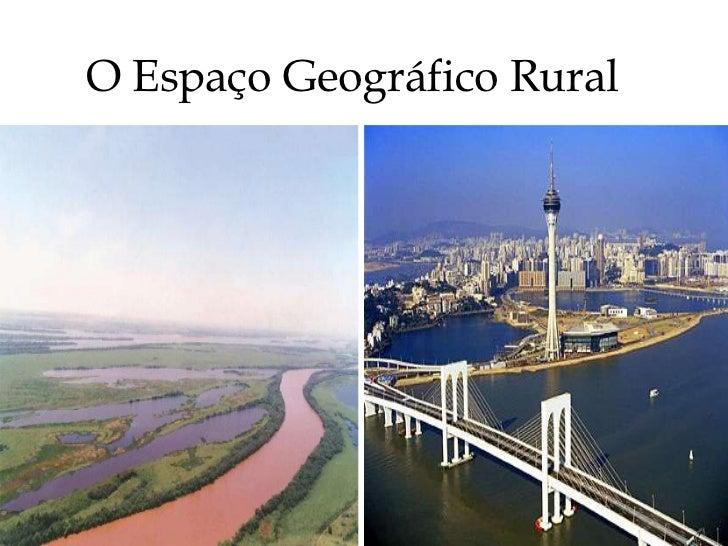 O Espaço Geográfico Rural