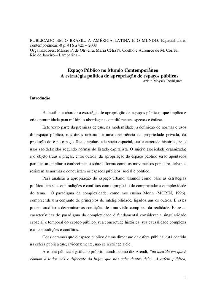 PUBLICADO EM O BRASIL, A AMÉRICA LATINA E O MUNDO: Espacialidadescontemporâneas -0 p. 416 a 425 – 2008Organizadores: Márci...