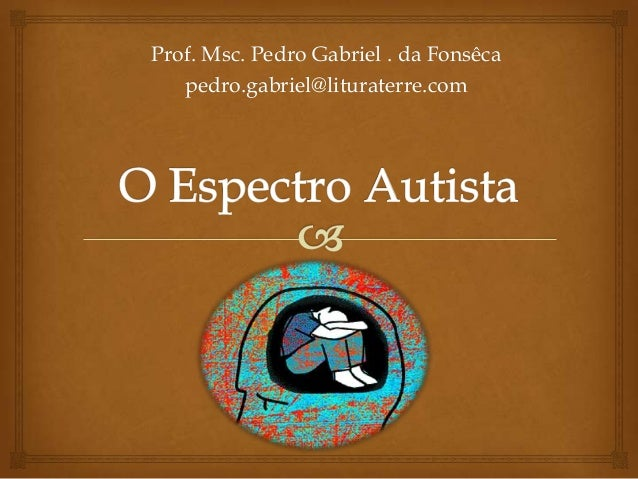 Prof. Msc. Pedro Gabriel . da Fonsêca   pedro.gabriel@lituraterre.com
