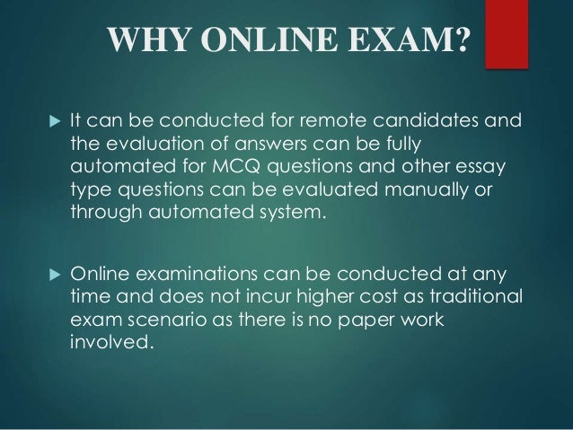 essay on online examination system Free essay: software more about sample online examination system acc/561 sample final examination 1215 words | 5 pages financial institutions management sample.