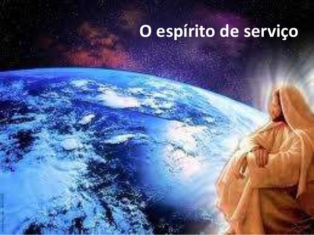 O espírito de serviço