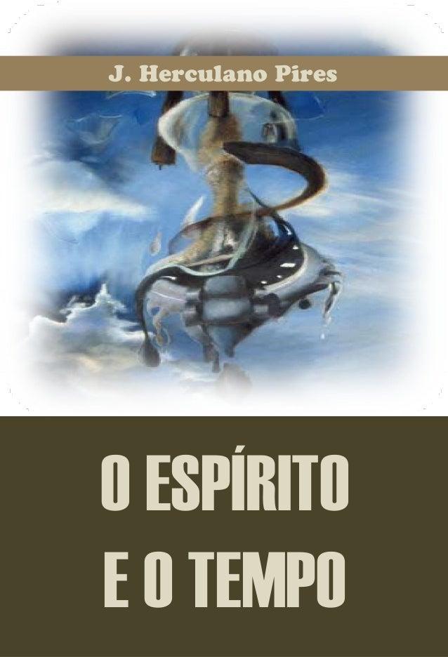 J. Herculano Pires OESPÍRITO EOTEMPO