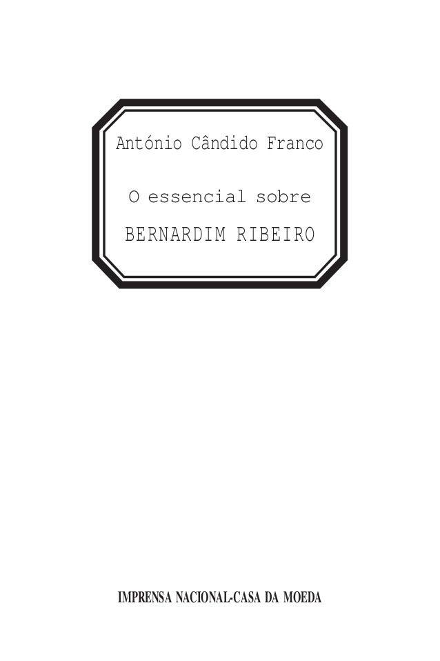 IMPRENSA NACIONAL-CASA DA MOEDA António Cândido Franco O essencial sobre BERNARDIM RIBEIRO 89_90_91_92_93.qxd 07/05/08 10:...