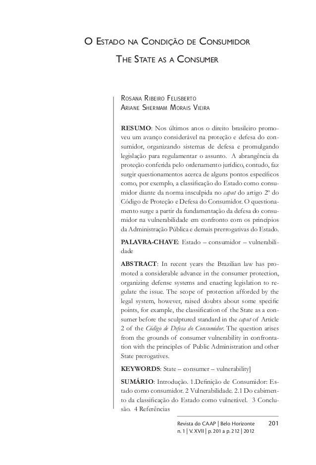 201Revista do CAAP | Belo Horizonte n. 1 | V. XVII | p. 201 a p. 212 | 2012 O Estado na Condição de Consumidor The State a...