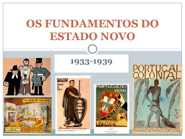1933-1939 OS FUNDAMENTOS DO ESTADO NOVO