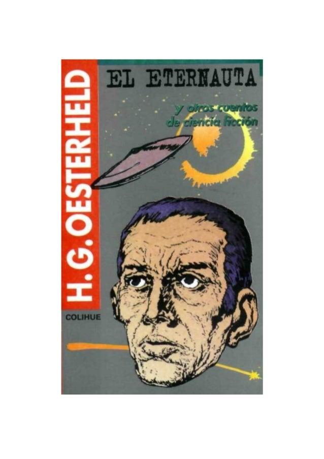 EL ETERNAUTA (y otros cuentos de ciencia ficción).  2 roby2001@gmail.com  H. G. Oesterheld  2