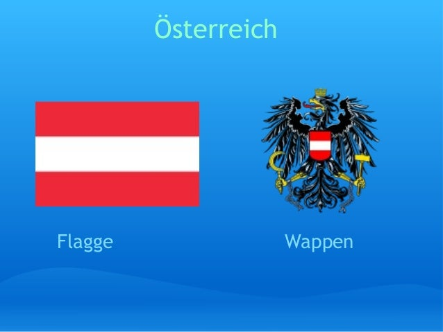 Österreich Flagge         Wappen