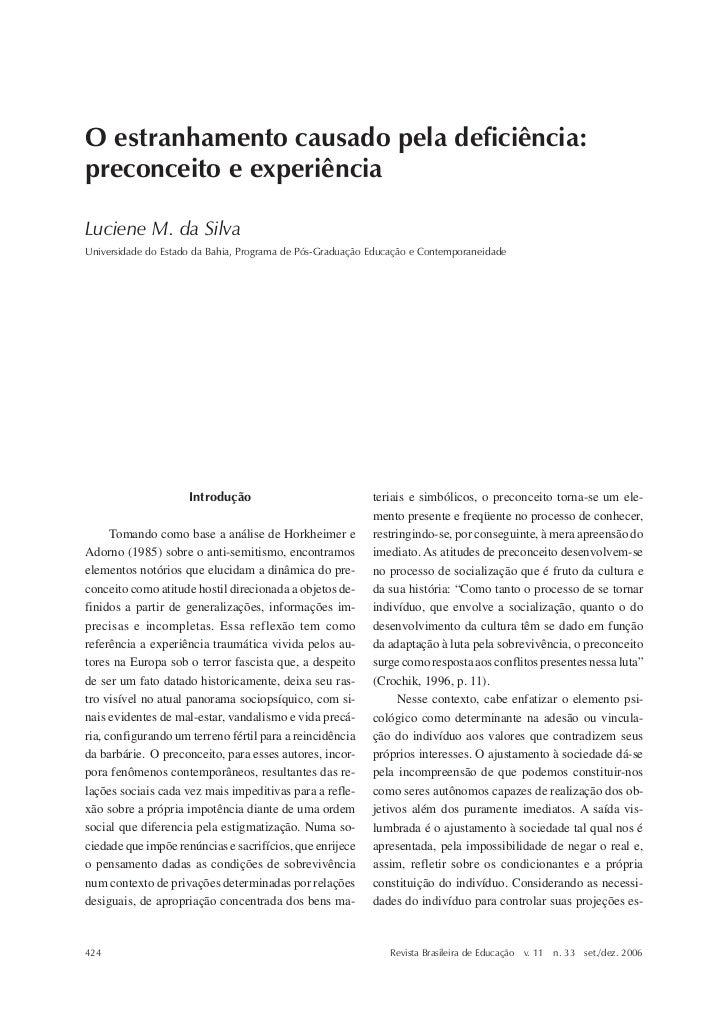 Luciene M. da SilvaO estranhamento causado pela deficiência:preconceito e experiênciaLuciene M. da SilvaUniversidade do Es...